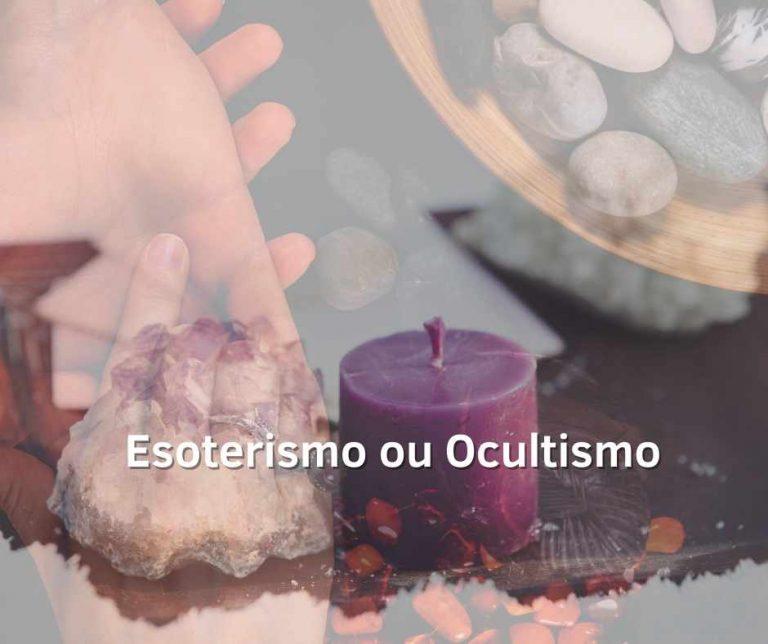 Esoterismo ou Ocultismo