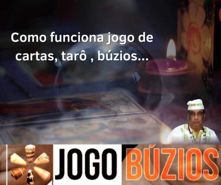 COMO FUNCIONA O JOGO DE CARTAS – TARÔ – BÚZIOS ETC.