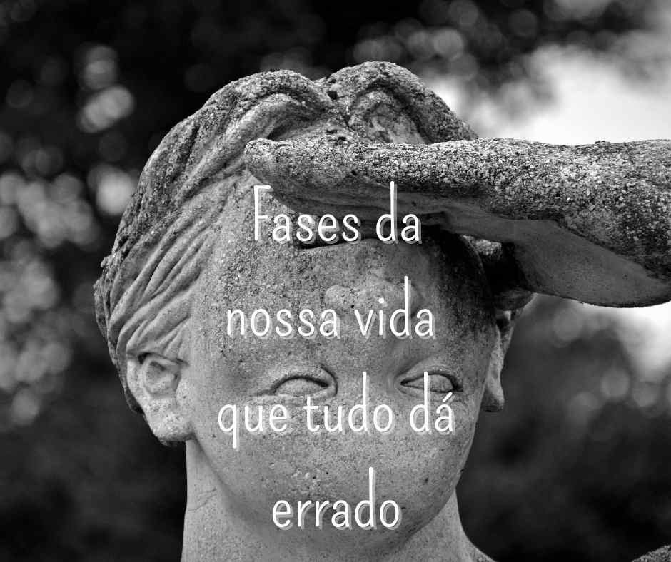 You are currently viewing PORQUÊ AS COISAS EM NOSSA VIDA DÃO ERRADAS?